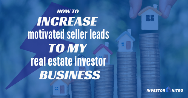 How to Increase Motivated Seller Leads with Online Marketing