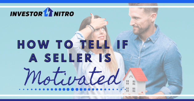 How to tell whether a seller is motivated