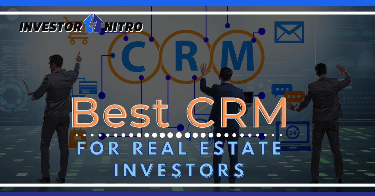 Best real estate investor CRM